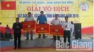 Huyện Tân Yên nhất toàn đoàn giải vô địch vật dân tộc, tự do toàn tỉnh