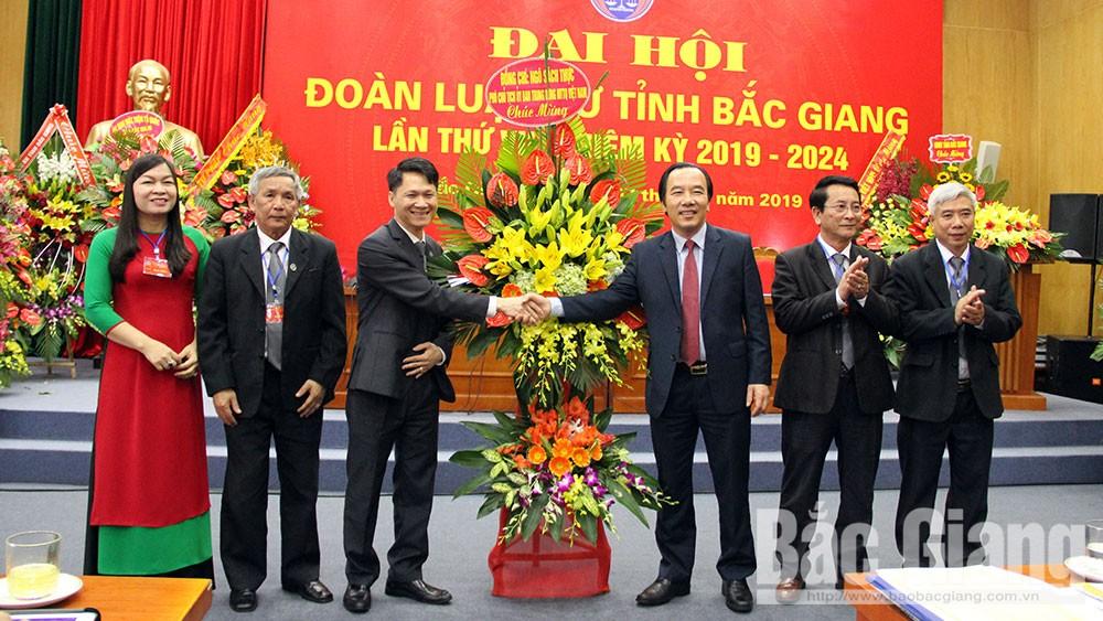 Đại hội Đoàn Luật sư tỉnh Bắc Giang nhiệm kỳ 2019-2024: Từng bước mở rộng thị trường pháp lý