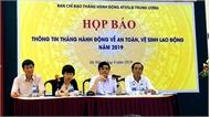 Lễ phát động Tháng hành động về an toàn, vệ sinh lao động năm 2019 diễn ra vào ngày 4-5, tại Quảng Nam