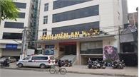 Đình chỉ phẫu thuật thẩm mỹ ở Bệnh viện An Việt sau vụ cô gái 25 tuổi tử vong