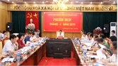 Thường trực HĐND tỉnh họp phiên thường kỳ tháng 4-2019: Thông qua nhiều nội dung quan trọng