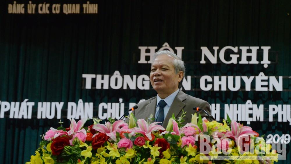 Đảng ủy Các cơ quan tỉnh thông tin chuyên đề về phát huy dân chủ, đề cao trách nhiệm phục vụ nhân dân