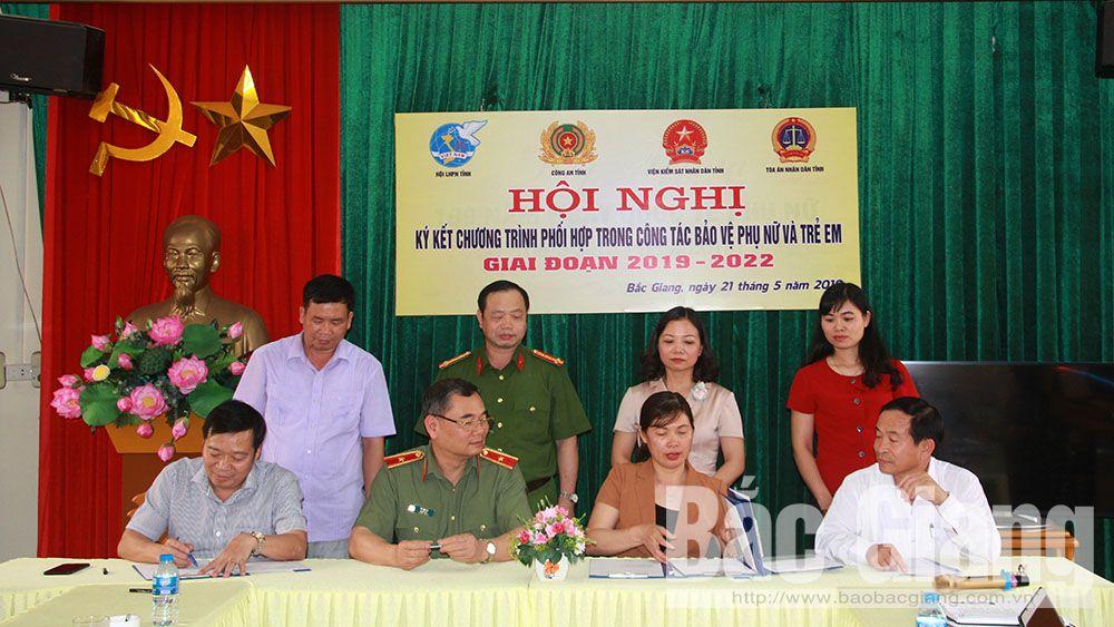 Bắc Giang, phụ nữ, trẻ em, bảo vệ, phòng chống xâm hại tình dục, bạo lực gia đình, công an, tòa án, viện kiểm sát, chương trình phối hợp