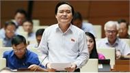 Bộ trưởng GDĐT Phùng Xuân Nhạ nhận trách nhiệm trước Quốc hội