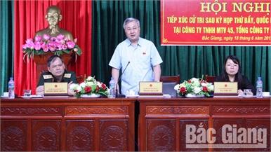 Đại biểu Quốc hội tiếp xúc cử tri Công ty TNHH Một thành viên 45 và Công ty cổ phần Nhiệt điện Sơn Động