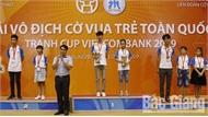 Giải cờ vua trẻ toàn quốc – Cúp Vietcombank: Bắc Giang giành 3 HCV, 2 HCB, 12 HCĐ