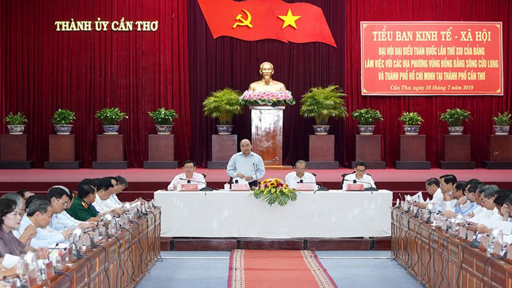 Thủ tướng làm việc với các địa phương đồng bằng sông Cửu Long, chuẩn bị cho Đại hội XIII