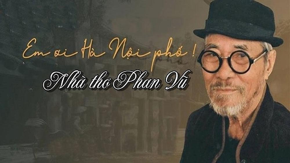 """Nhà thơ Phan Vũ """"Em ơi Hà Nội phố"""" qua đời ở tuổi 93"""
