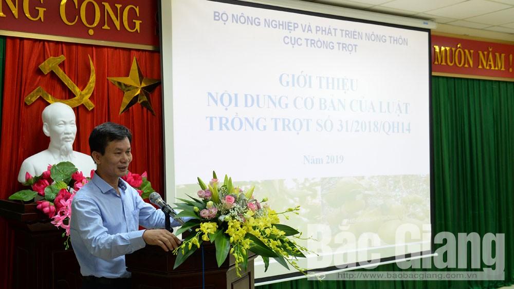 Sở Nông nghiệp và PTNT Bắc Giang, Triển khai Luật Trồng trọt, Luật Chăn nuôi 2018