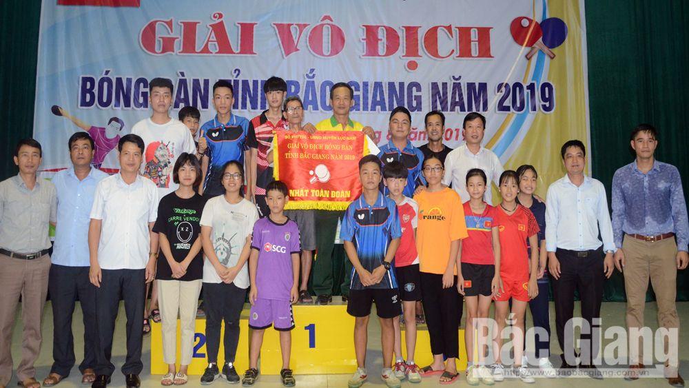 Giải bóng bàn, tỉnh Bắc Giang, kết thúc, Lục Nam nhất toàn đoàn