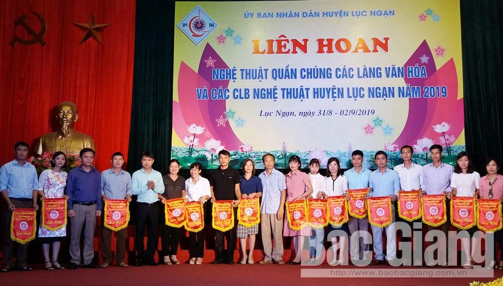 Lục Ngạn, Liên hoan nghệ thuật quần chúng, các làng văn hóa, câu lạc bộ nghệ thuật năm 2019, tỉnh Bắc Giang