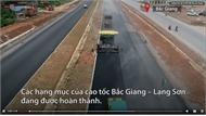Cao tốc Bắc Giang – Lạng Sơn gấp rút thi công