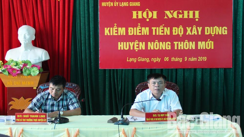 Huyện Lạng Giang kiểm điểm tiến độ xây dựng huyện nông thôn mới