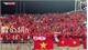 Báo châu Á ca ngợi hành động đẹp của CĐV Việt Nam trên đất Thái