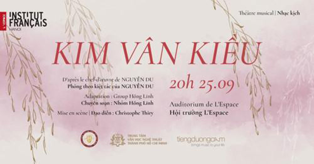 French artists, Vietnam's masterpiece, Tale of Kieu, musical theatre, poet Nguyen Du,  musical theatre production