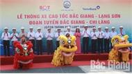 Thông xe cao tốc Bắc Giang - Lạng Sơn