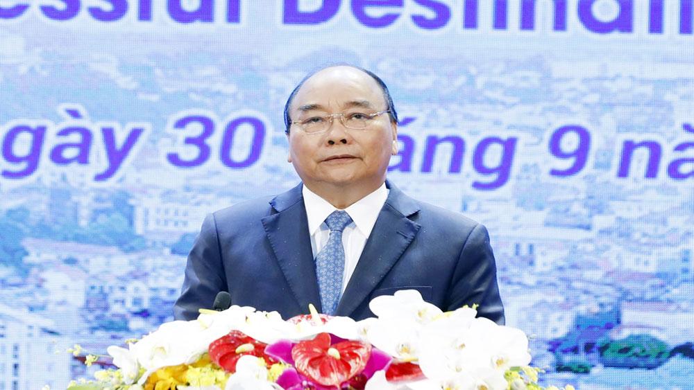 Thủ tướng Nguyễn Xuân Phúc, xây dựng, cơ chế, liên kết, kinh tế, tỉnh biên giới