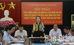 Tăng cường công tác giám sát của Đảng về hoạt động đấu thầu, quản lý đất đai và ngân sách
