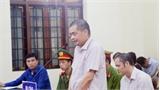 """Xét xử gian lận thi cử ở Hà Giang: Thông tin bất ngờ nhân vật """"lão phật gia"""""""