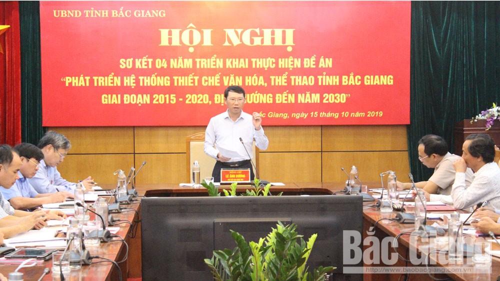 Đề án, thiết chế văn hóa, thể thao, TCVHTT, Bắc Giang