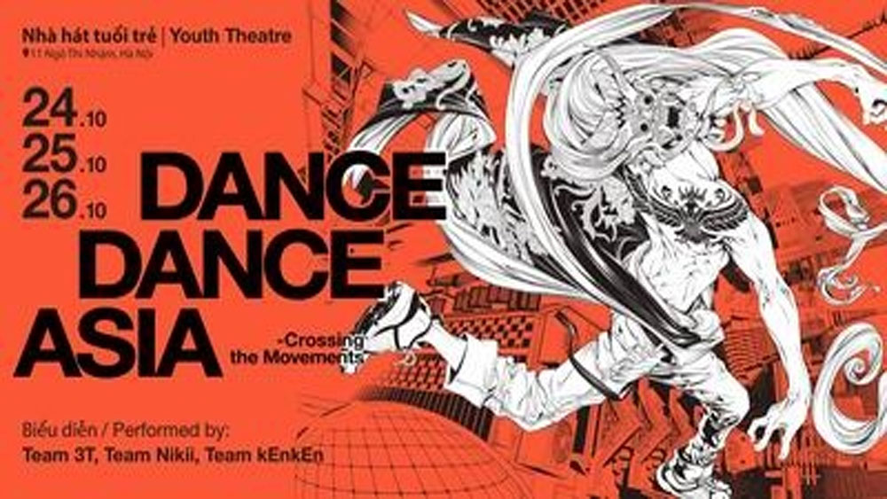 Street dance programme, Hanoi, Dance Dance Asia,  Crossing the Movements 2019, outstanding techniques, exceptional expressions