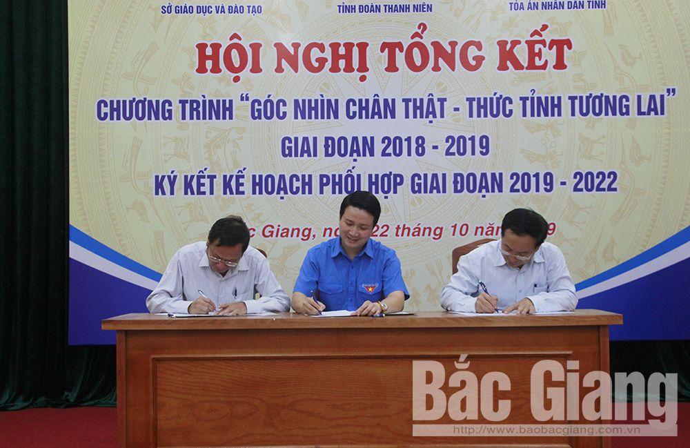 Bắc Giang, đoàn viên thanh niên, chương trình góc nhìn chân thật, Sở Giáo dục và đào tạo, Tòa án nhân dân tỉnh, Tỉnh đoàn
