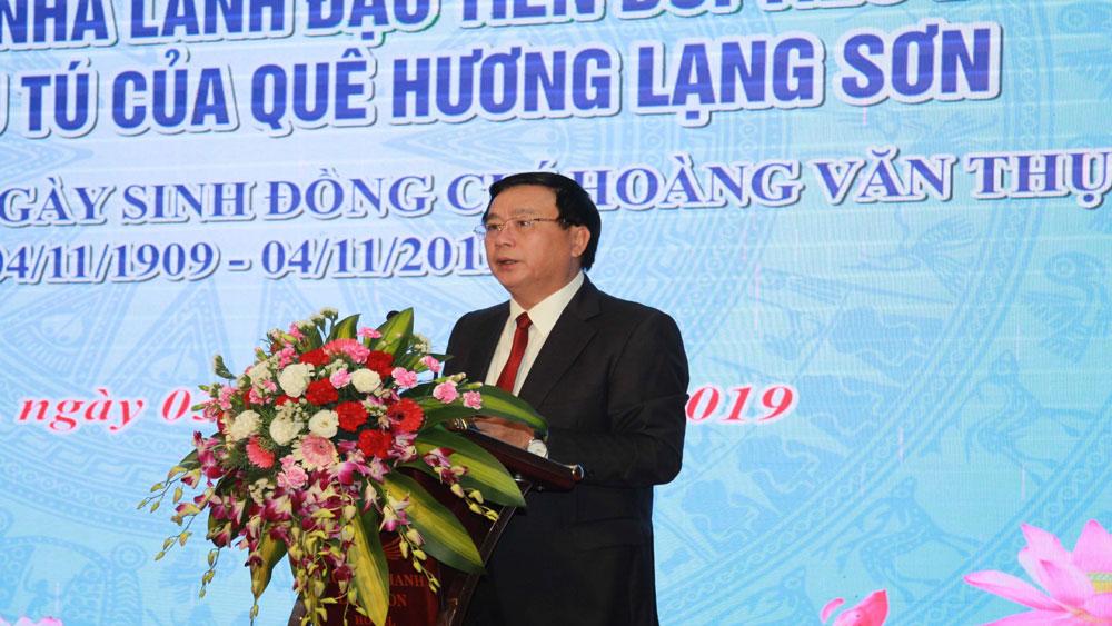 Đồng chí Hoàng Văn Thụ, Nhà lãnh đạo tiền bối tiêu biểu của Đảng, người con ưu tú, quê hương Lạng Sơn
