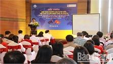 Bồi dưỡng kiến thức cho doanh nghiệp về Hiệp định thương mại giữa Việt Nam và EU