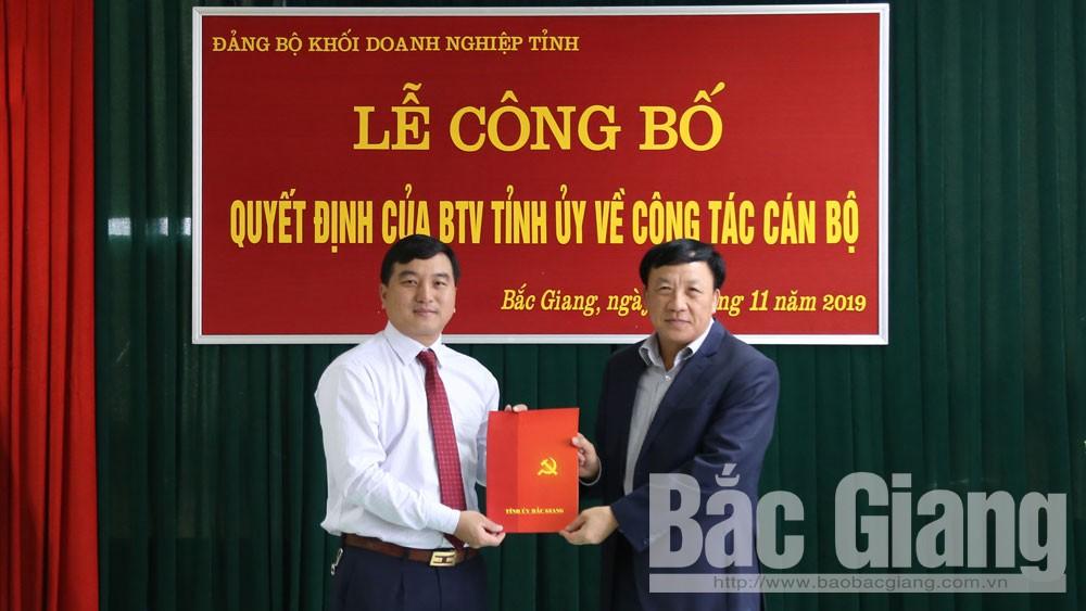 Bắc Giang, điều động cán bộ, Nguyễn Hoàng Trung, Bí thư Đảng ủy KDN, doanh nghiệp.