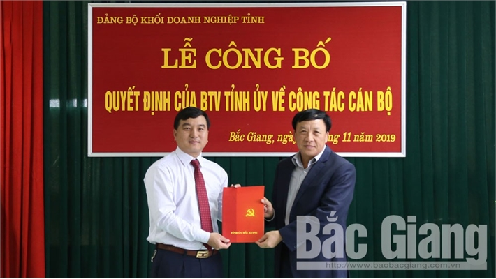 Đồng chí Nguyễn Hoàng Trung được điều động giữ chức vụ Bí thư Đảng ủy Khối Doanh nghiệp tỉnh Bắc Giang