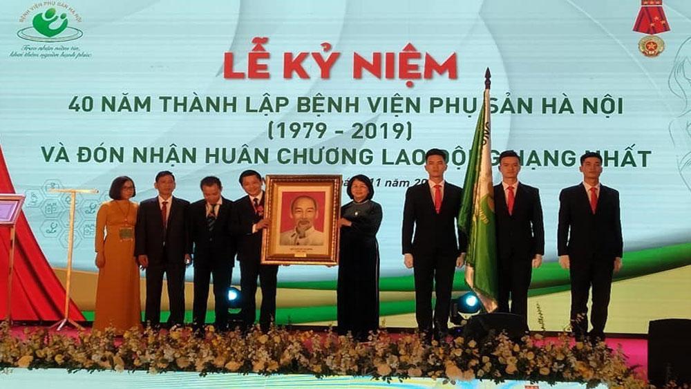 Phó Chủ tịch nước Đặng Thị Ngọc Thịnh, Lễ kỷ niệm, 40 năm ngày thành lập, Bệnh viện Phụ sản Hà Nội
