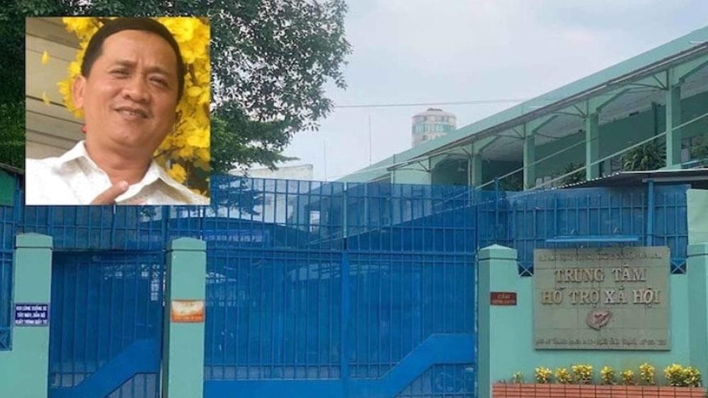 Khởi tố, nhân viên, Trung tâm hỗ trợ xã hội TP Hồ Chí Minh, dâm ô nhiều bé gái, Nguyễn Tiến Dũng,