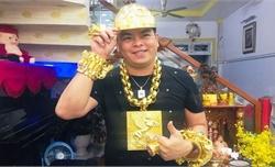 Truy tố Phúc XO - người đeo nhiều vàng nhất Việt Nam