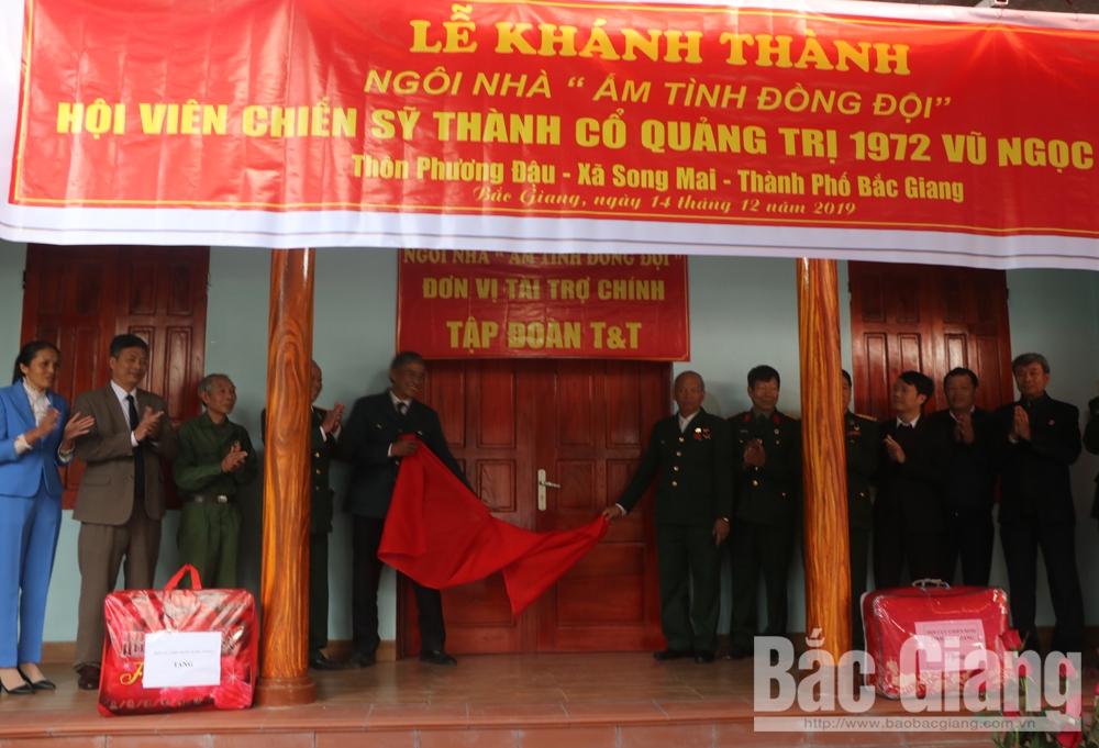 """nhà """"Ấm tình đồng đội"""", Hội chiến sĩ Thành cổ Quảng Trị năm 1972 TP Bắc Giang, Bắc Giang"""