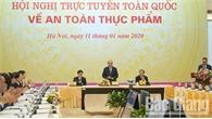 Thủ tướng Nguyễn Xuân Phúc chỉ đạo thúc đẩy mạnh mẽ hoạt động sản xuất thực phẩm an toàn