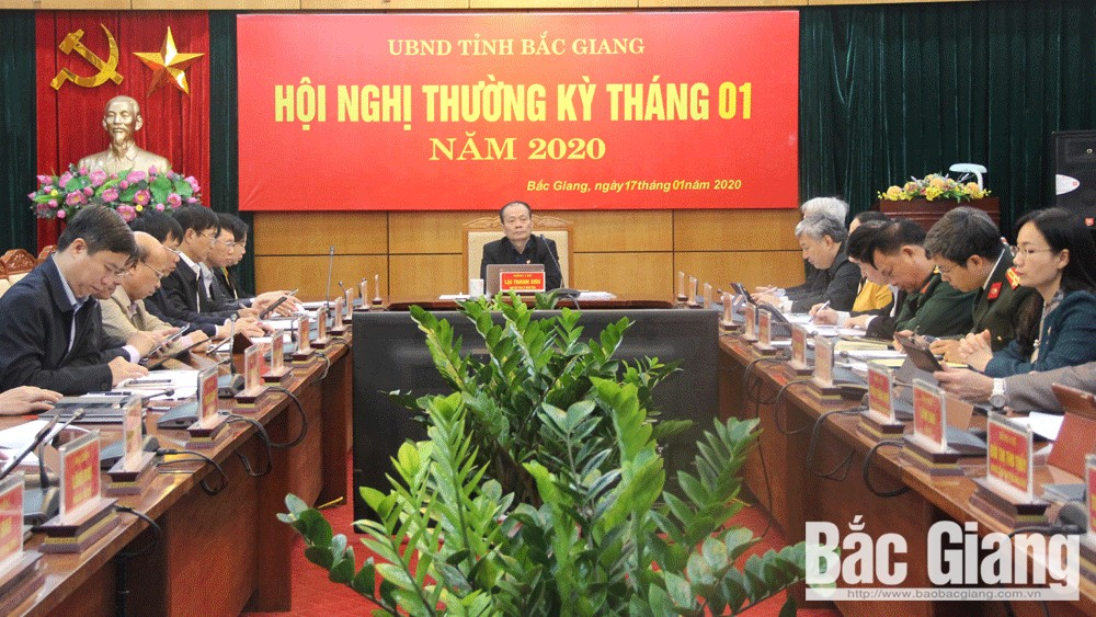 UBND tỉnh Bắc Giang họp thường kỳ tháng 1: Chuẩn bị tốt các điều kiện phục vụ Tết Nguyên đán