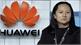 Canada bắt đầu phiên tòa xem xét dẫn độ CFO Huawei