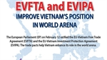 EVFTA, EVIPA improve Vietnam's position in world arena