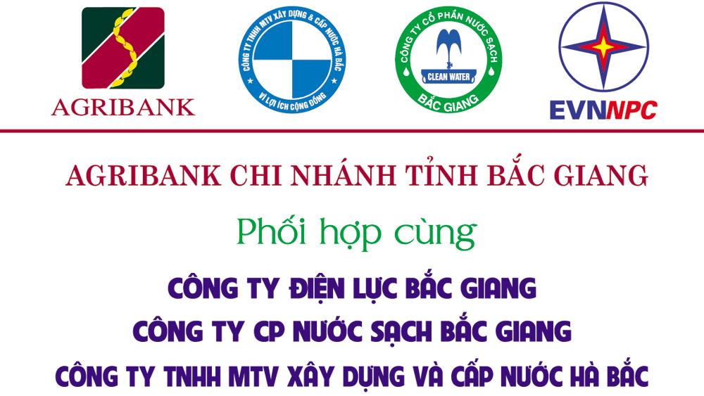 Agribank Chi nhánh tỉnh Bắc Giang triển khai dịch vụ thu hộ tiền điện và nước sạch qua ngân hàng