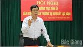 Làm việc với BTV Huyện ủy Lục Ngạn, Bí thư Tỉnh ủy Bùi Văn Hải chỉ đạo: Chú trọng phát triển giao thông, củng cố hệ thống chính trị vững mạnh