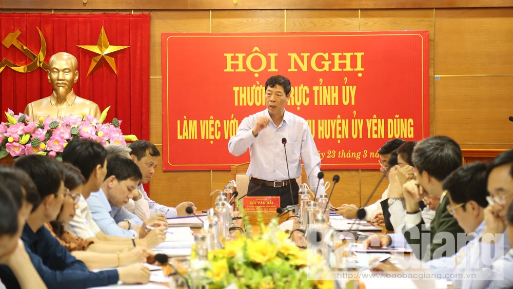 Provincial Party Committee, Secretary Bui Van Hai, Yen Dung district, land planning and management, Bac Giang province, Covid-19 prevention and control