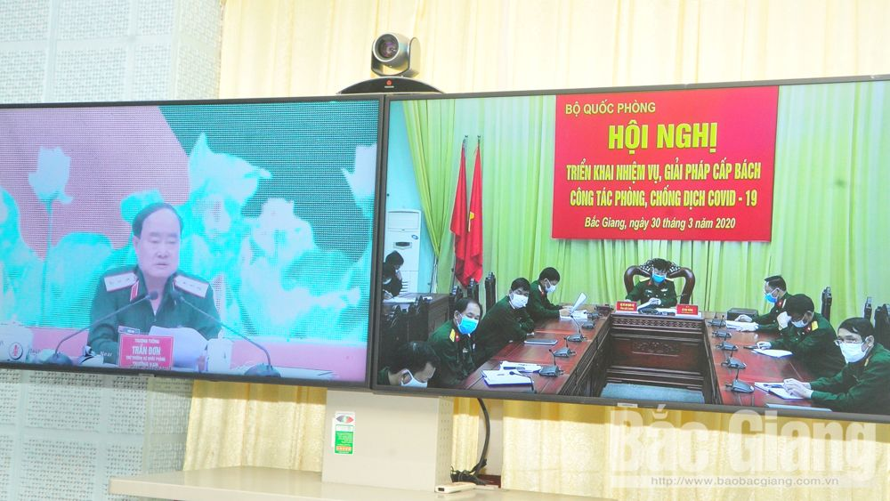 Bac Giang province, Military forces, join hands, Covid-19 combat, Ministry of National Defense, online conference, Covid-19 pandemic,