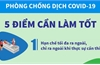 Ban Chỉ đạo Quốc gia phòng chống dịch Covid-19 khuyến cáo 5 điểm cần làm tốt