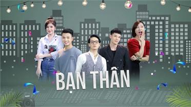 Bạn thân - Phim Việt mới sắp ra mắt khán giả VTV2