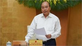 Thủ tướng: Phải sớm phục hồi, phát triển các hoạt động kinh tế - xã hội