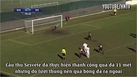 Trọng tài từ chối bàn thắng vì thủng lưới