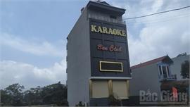 Bắc Giang: Đề nghị xử phạt chủ cơ sở kinh doanh karaoke mở cửa đón khách