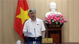 Đại biểu Quốc hội Trần Văn Lâm: DN, người dân có thể kinh doanh bất cứ lĩnh vực nào pháp luật không cấm