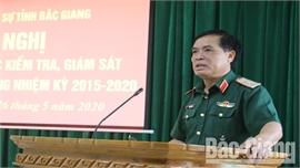 Tiếp tục nâng cao chất lượng kiểm tra, giám sát ở Đảng ủy Quân sự tỉnh Bắc Giang