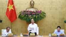 Thủ tướng: Cố gắng hoàn thành ở mức cao nhất nhiệm vụ kế hoạch Nhà nước năm 2020